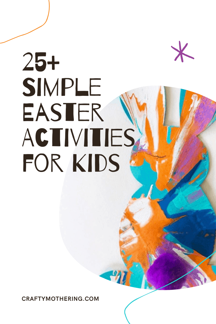 25+ simple easter activities for kids