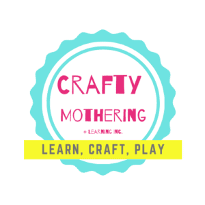 Crafty Mothering + Learning Inc.